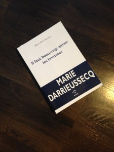 Il faut beaucoup aimer les hommes - Marie Darieussecq