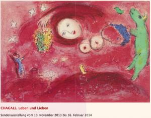 """Exposition """"Chagall. Leben und Lieben"""", Musée Buchheim, Bernried (Allemagne) - 10.11.2013-16-02-2014"""